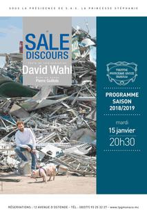 "Affiche Le sale discours - ""Le Sale Discours"" (""Dirty Talk""), or the geography of waste, is an attempt to distinguish as far as possible what is clean from what is not."" By and with David Wahl"